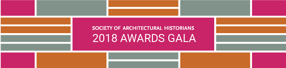 Awards Gala | Society of Architectural Historians