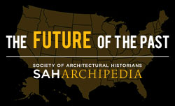 The Future of the Past | SAH Archipedia